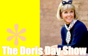 The television version of the Doris Day Show was one of the most schizo programs ever.