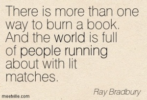 Quotation-Ray-Bradbury-world-running-censorship-people-Meetville-Quotes-85071