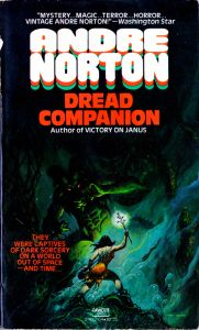 Cover of the 1980 paperback re-release of Dread Companion.