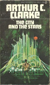 Cover of Arthur C. Clarke's -The City and the Stars- (Click to embiggen)