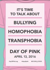"A t-shirt proclaiming, ""It's time to talk about bullying, homophobia, transphobia. Day of Pink, April 13, 2016."""