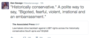 """Historically conservative."" A polite way to say ""Bigoted, fearful, violent, irrational, and an embarrassment."""