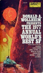 Cover of the paperback edition of the 1977 Annual World's Best Science Fiction, edited by Donald Wolheim