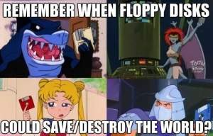 """Remember when floppy disks could save/destroy the world?"""