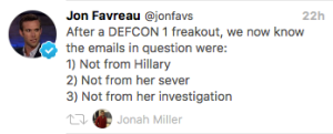 """The emails in question were, 1. Not from Hilary 2. Not from her server. 3. Not from her investigation."""