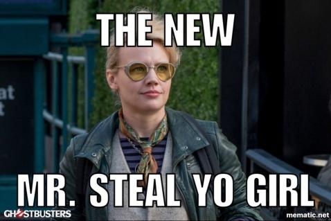 """The New Mr. Steal Yo Girl."""