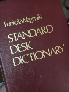 My copy of Funk & Wagnalls is a 1969 edition.