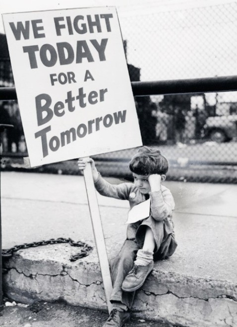 """We fight today for a better tomorrow."""