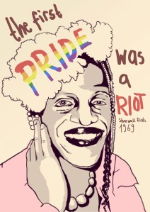 """The first PRIDE was a riot."" And a nice caricature of Marsha P. Johnson, the street queen often credited with throwing the first brick at Stonewall. (Click to embiggen)"