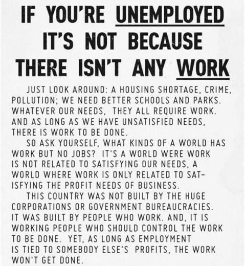 """If you're unemployed it's not because there isn't any work."" Click to embiggen and read this explanation of one of the things wrong with our current version of capitolism/corporate welfare..."