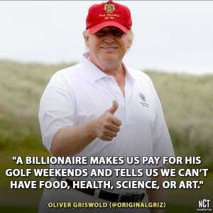 """A billionaire makes up pay for his gold weekends and tells us we can't have food, health, science, or art."""