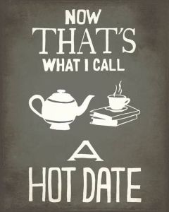 "A picture of a teapot, a steaming teacup and a pile of books: ""Now that's what I call a hot date!"""