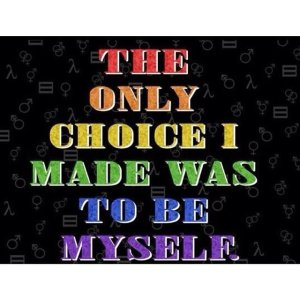 """The only choice I made was to be myself."""
