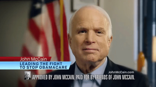 This was a John McCain campaign ad, approved by him, run by his campaign. Many times. Do not call him the savior of the Affordable Care Act.