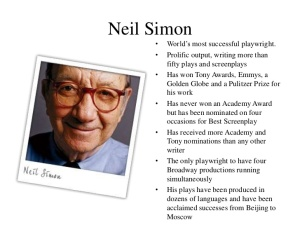 Just a few facts about playwright Neil Simon.