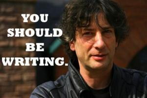 "The phrase ""You should be writing"" over a picture of author Neil Gaiman"