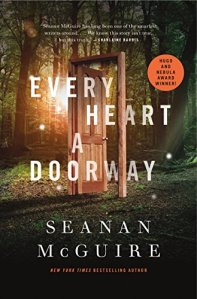 <em>Every Heart a Doorway</em> by Seanan McGuire kicked off the Wayward Children series and won a Hugo award, Locus award, Nebula award, and an Alex award.