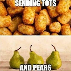 Sending tots and pears