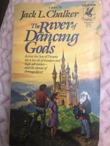 My copy of the paperback of <em>The River of the Danciing Gods</em> by Jack L. Chalker.