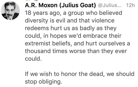 """18 years ago, a group who believed diversity is evil and that violence redeems hurt us as badly as they could, in hopes we'd embrace their extremist beliefs, and hurt ourselves a thousand times worse than they ever could.  If we wish to honor the dead, we should stop obliging."""