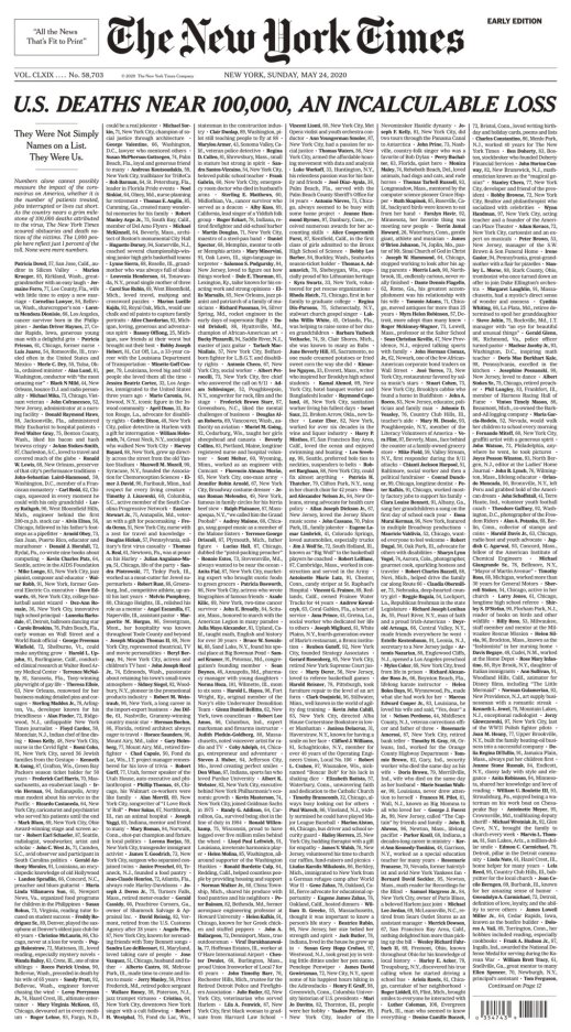The New York Times has gathered 100 obituaries of people who have died from Covid-19 as an attempt to wrestle with the magnitude of 100,000 Americans dead.
