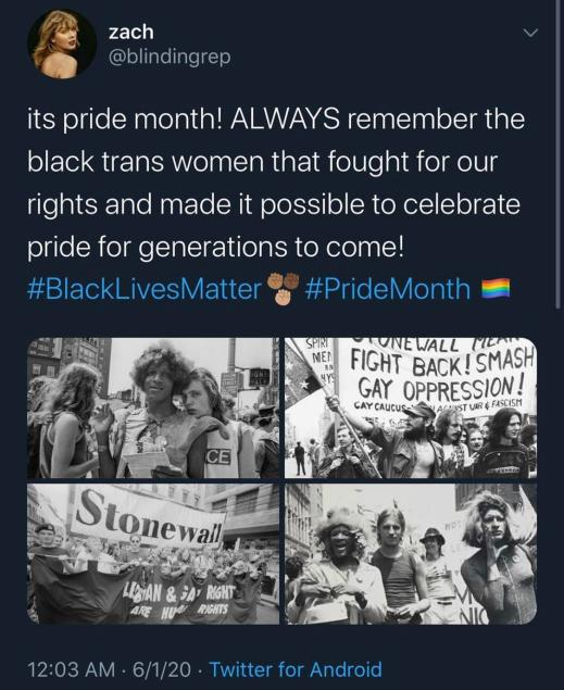 """""""It's Pride Month. ALWAYS remember the black trans women that fought for our rights and made it possible to Pride for Generations to come!"""""""