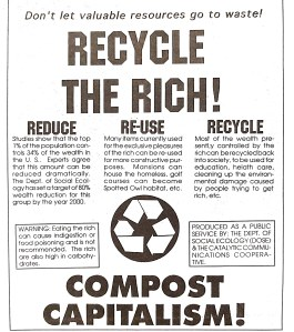 Since the rich are the top of the food chain, bio magnification means that  they accumulate maximum toxins in their bodies. It is not safe to eat the rich. Better to compost them.