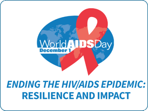 "The theme for the 2020 observance is ""Ending the HIV/AIDS Epidemic: Resilience and Impact"""