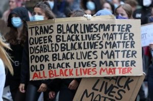 """Trans Black Lives Matter. Queer Black Lives Matter. Disable Black Lives Matter. Poor Black Lives Matter. Old Black Lives Matter. All Black Lives Matter."""