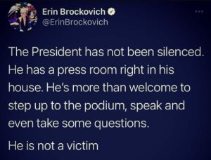 """The President has not been silenced. He has a press room right in his house. He's more than welcome to step up the the podium, speak and even take some questions. He is not a victim."""